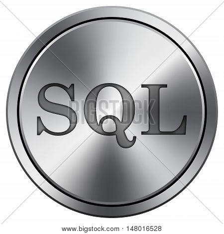 Sql Icon. Round Icon Imitating Metal.