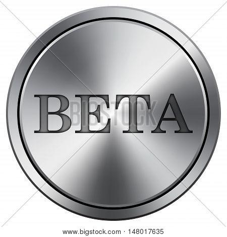 Beta Icon. Round Icon Imitating Metal.