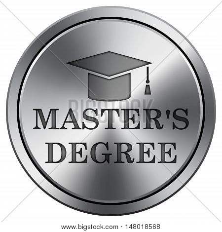 Master's Degree Icon. Round Icon Imitating Metal.