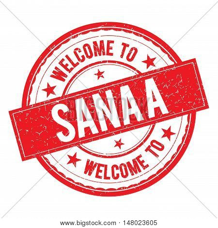 Welcome To Sana A Stamp Sign Vector.