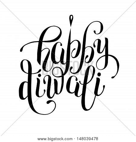 black and white hand lettering inscription Happy Diwali to indian fire festival, calligraphic vector illustration