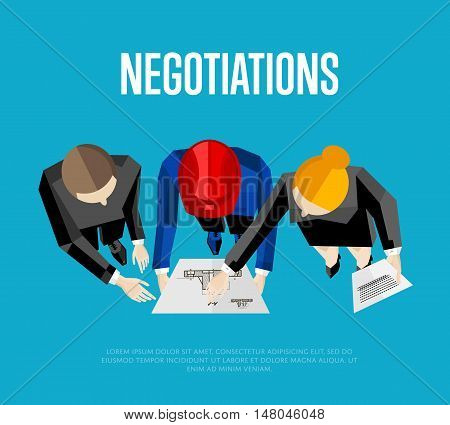 Negotiation banner, vector illustration. Top view of construction professionals discussing details of project with drawing. Three engineer builders with blueprint on blue background.