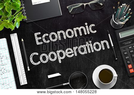 Economic Cooperation Handwritten on Black Chalkboard. Top View of Black Office Desk with a Lot of Business and Office Supplies on It. 3d Rendering. Toned Illustration.