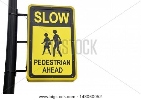 Yellow design sign for pedestrian ahead isolated