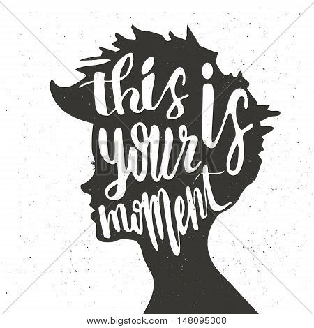 Hand drawn inspirational typography poster. Quote Women This is your moment, isolated in girl silhouette. Calligraphy lettering vector illustration.