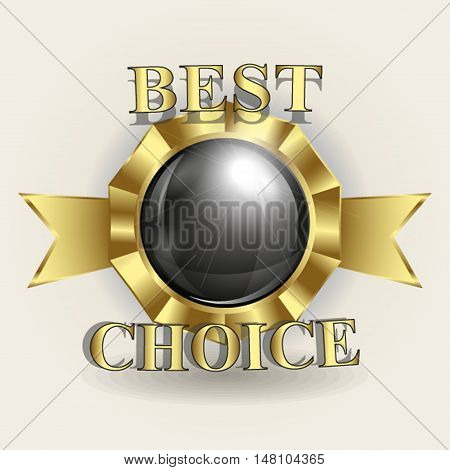 vector illustration of logo trademark symbol the best choice with a shiny black background inside and a place for textgold rim