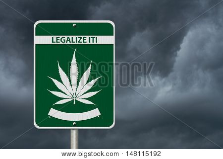 Legalize It Marijuana Sign Green and White Trans-Canada Highway Sign with Marijuana leaf in place of Maple leaf with text Legalize It with stormy sky background 3D Illustration