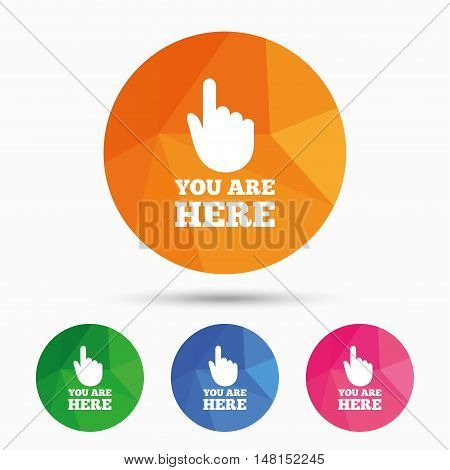 You are here sign icon. Info symbol with hand. Map pointer with your location. Triangular low poly button with flat icon. Vector