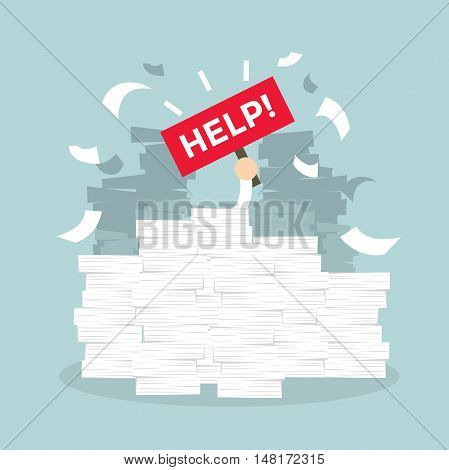Overworked businessman under a lot of documents and holding a HELP placard. Vector