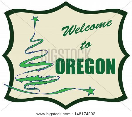 Abstract symbol Welcome to Oregon. Vector illustration.