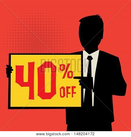 Man showing board business concept with text 40 percent off vector illustration