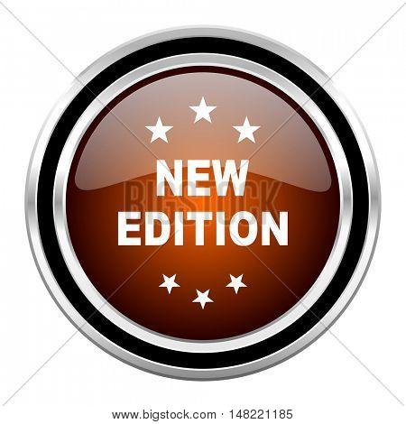 new edition round circle glossy metallic chrome web icon isolated on white background