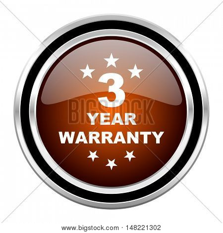 warranty guarantee 3 year round circle glossy metallic chrome web icon isolated on white background