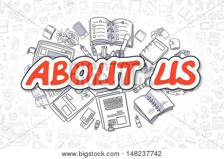 About Us - Sketch Business Illustration. Red Hand Drawn Word About Us Surrounded by Stationery. Doodle Design Elements.