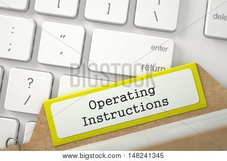 Yellow Card Index with Inscription Operating Instructions Lays on White Modern Keypad. Closeup View. Blurred Illustration. 3D Rendering.