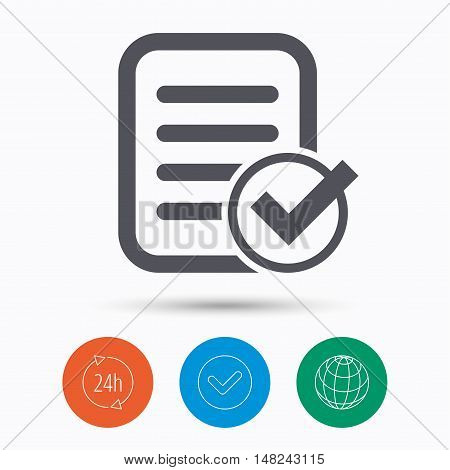 File selected icon. Document page with check symbol. Check tick, 24 hours service and internet globe. Linear icons on white background. Vector