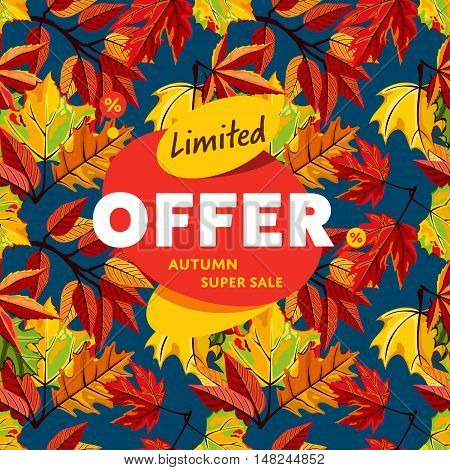Autumn sale design template, vector illustration. Limited offer, autumn super sale banner on background of colorful leaves. Advertisement about autumnal discount. Backdrop with orange foliage