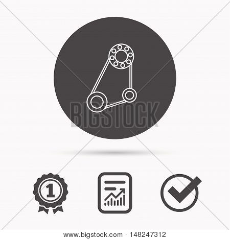 Timing belt icon. Generator strap sign. Repair service symbol. Report document, winner award and tick. Round circle button with icon. Vector