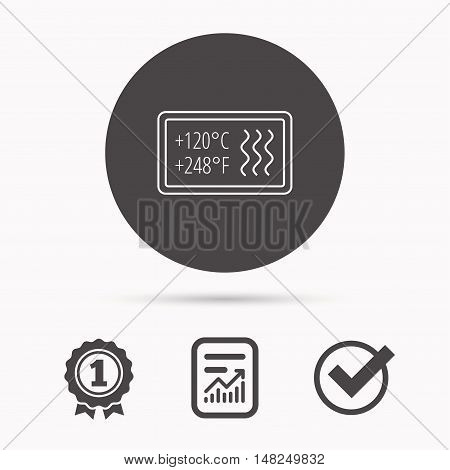Heat resistant icon. Microwave or dishwasher information sign. Attention symbol. Report document, winner award and tick. Round circle button with icon. Vector
