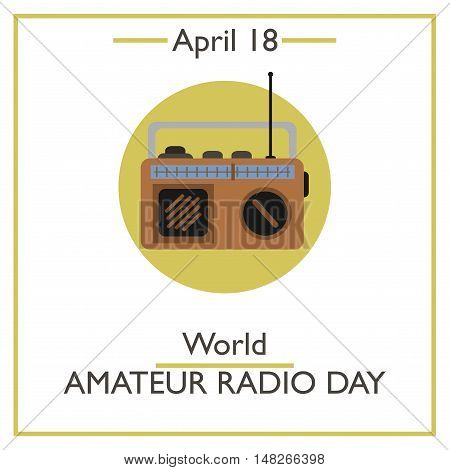 World Amateur Radio Day, April 18