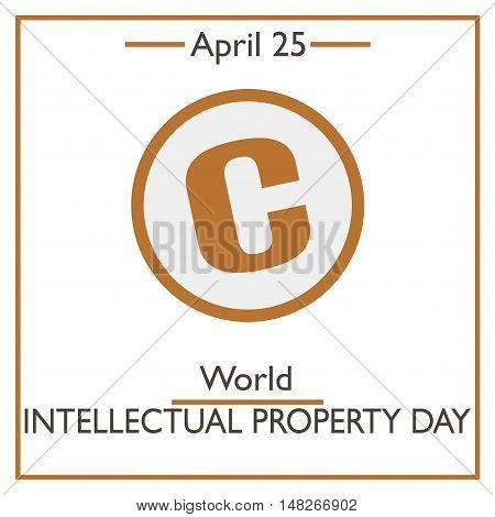 World Intellectual Property Day, April 25