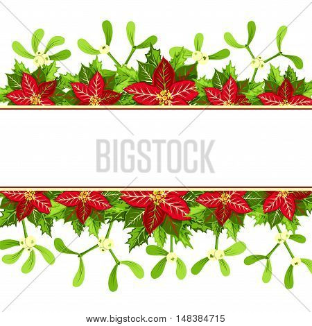 Christmas background with red poinsettia mistletoe and holly leaves decoration elements. Horizontal banner with copy space for your text.