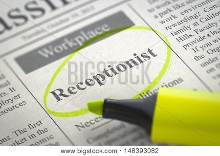 A Newspaper Column in the Classifieds with the Small Advertising of Receptionist, Circled with a Yellow Highlighter. Blurred Image. Selective focus. Job Search Concept. 3D Render.