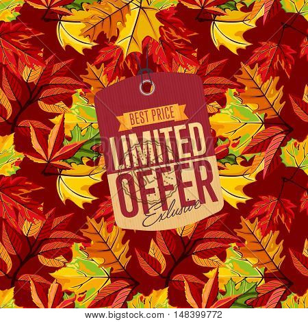 Autumn sale banner, vector illustration. Exclusive limited offer, best price label in vintage style on background of colorful autumn leaves. Retro design promotional badge, sticker, ad.