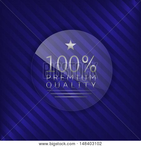 Premium quality label. Glass badge with silver text, Luxury emblem