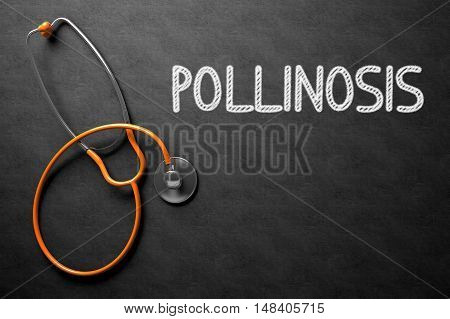 Medical Concept: Pollinosis Handwritten on Black Chalkboard. Medical Concept: Black Chalkboard with Pollinosis. 3D Rendering.