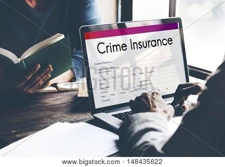 Crime Insurance Application Form Concept