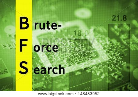 Acronym BFS as Brute-force search. Abstract illustration.