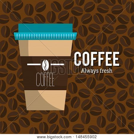 coffee always fresh cup plastic graphic vector illustration eps 10