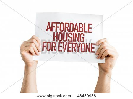 Affordable Housing for Everyone placard isolated on white background
