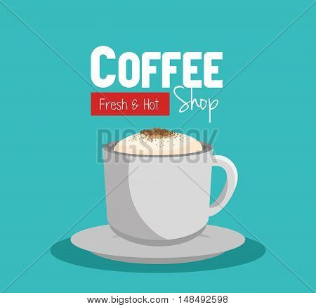 cup coffee fresch and hot shop graphic vector illustration eps 10
