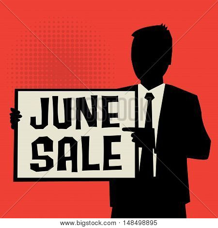 Man showing board business concept with text June Sale vector illustration