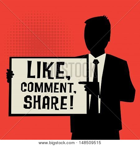 Man showing board business concept with text Like Comment Share vector illustration
