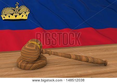 Liechtenstein Law Concept - Flag Of Liechtenstein Behind Judge's Gavel 3D Illustration
