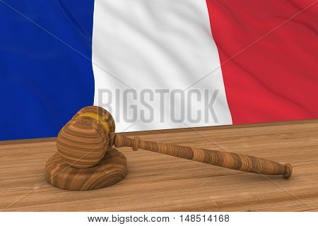 French Law Concept - Flag Of France Behind Judge's Gavel 3D Illustration