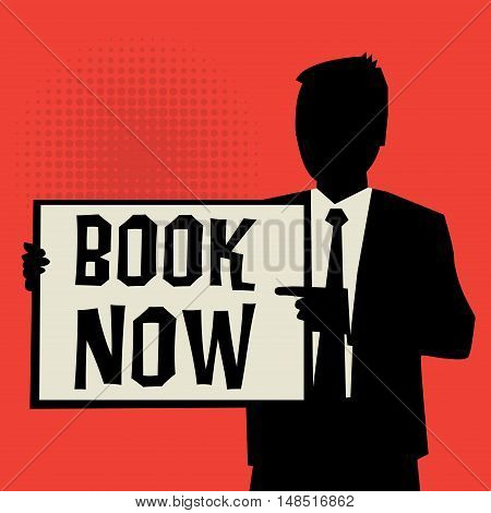 Man showing board business concept with text Book Now vector illustration