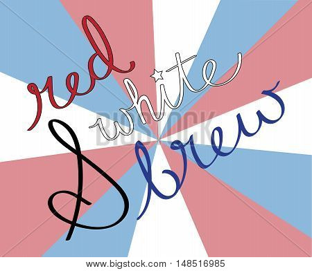 Red White and Brew Cursive Calligraphy Lettering