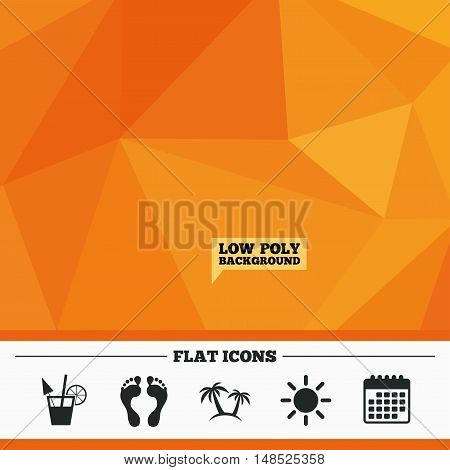 Triangular low poly orange background. Beach holidays icons. Cocktail, human footprints and palm trees signs. Summer sun symbol. Calendar flat icon. Vector