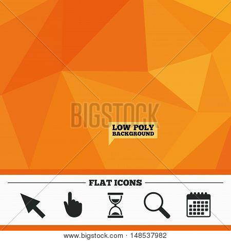Triangular low poly orange background. Mouse cursor and hand pointer icons. Hourglass and magnifier glass navigation sign symbols. Calendar flat icon. Vector
