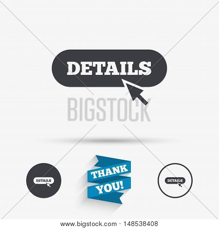 Details with cursor pointer sign icon. More with mouse symbol. Website navigation. Flat icons. Buttons with icons. Thank you ribbon. Vector