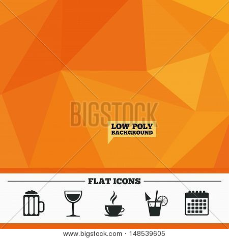 Triangular low poly orange background. Drinks icons. Coffee cup and glass of beer symbols. Wine glass and cocktail signs. Calendar flat icon. Vector