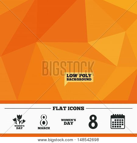 Triangular low poly orange background. 8 March Women's Day icons. Tulips or rose flowers bouquet sign symbols. Calendar flat icon. Vector