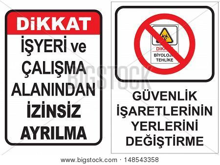Occupational Safety and Health Signs. Turkish Spelling. English Translate; Absence Without Leave. Not Change of Safety Signs.