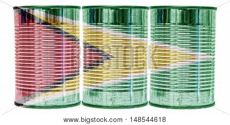 Three tin cans with the flag of Guyana on them isolated on a white background.