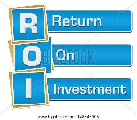 ROI Return on investment text alphabets written over blue background.