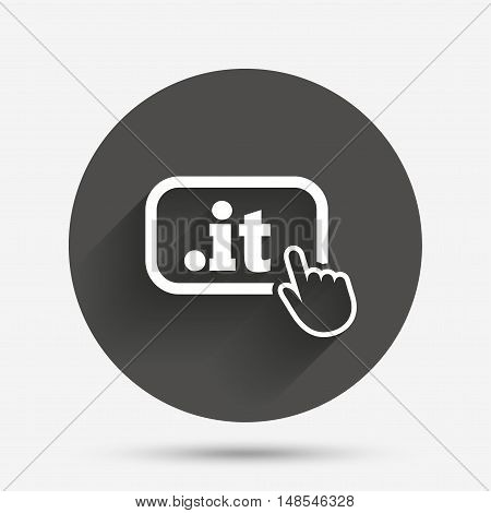 Domain IT sign icon. Top-level internet domain symbol with hand pointer. Circle flat button with shadow. Vector